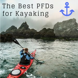 How To Choose The Best Personal Flotation Device